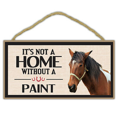 Wooden Decorative Horse Sign - Not A Home Without A Paint - Home Decor, Gifts
