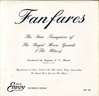 STATE TRUMPETERS OF THE ROYAL HORSE GUARDS fanfares EVP 104 uk LP PS EX/EX