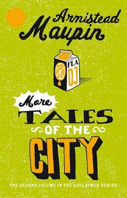 More Tales Of The City: Tales of the City 2 by Maupin, Armistead Paperback Book