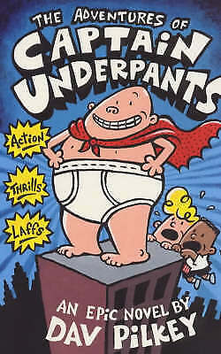 The Adventures of Captain Underpants by Dav Pilkey (Paperback) New Book