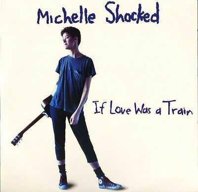 """MICHELLE SHOCKED if love was a train LONX 212 uk london 1988 12"""" PS EX+/EX"""