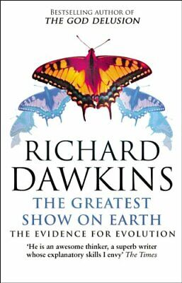 The Greatest Show on Earth: The Evidence for Evol..., Dawkins, Richard Paperback