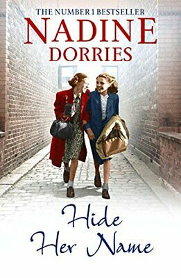 Hide Her Name (The Four Streets Trilogy) by Dorries, Nadine Book The Cheap Fast