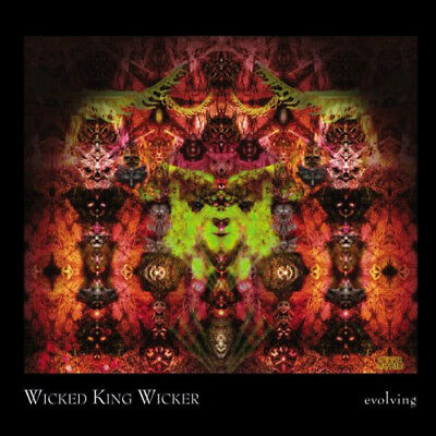 Wicked King Wicker : Evolving CD (2013) ***NEW***
