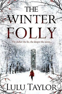 The Winter Folly by Lulu Taylor (Paperback, 2014) New Book