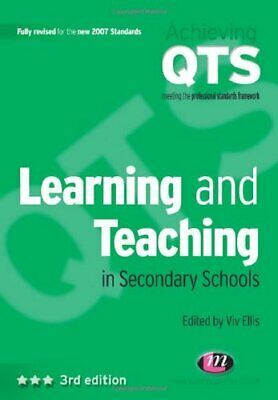 Learning and Teaching in Secondary Schools (Achieving QTS Series) Paperback Book