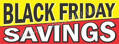 3'x8' BLACK FRIDAY SAVINGS BANNER Outdoor Sign LARGE Retail Sales Thanksgiving