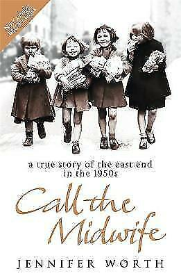 Call the Midwife by Jennifer Worth, Book - New Paperback