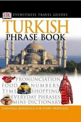Turkish Phrase Book (Eyewitness Travel Guides Phrase Books) by DK Paperback The