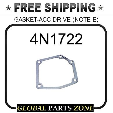 4N1722 - GASKET-ACC DRIVE (NOTE E) 4N3008 for Caterpillar (CAT)