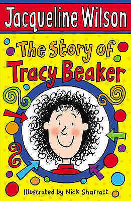 The Story of Tracy Beaker by Jacqueline Wilson (Paperback) New Book