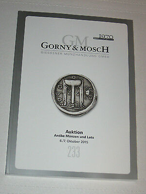 Gorny & Mosch Auction 233 Ancient Greek & Roman Byzantine Coins Catalog 2015
