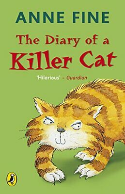 The Diary of a Killer Cat (The Killer Cat) by Fine, Anne Paperback Book The