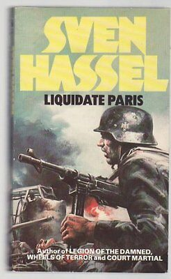 Liquidate Paris, Hassel, Sven Paperback Book The Cheap Fast Free Post