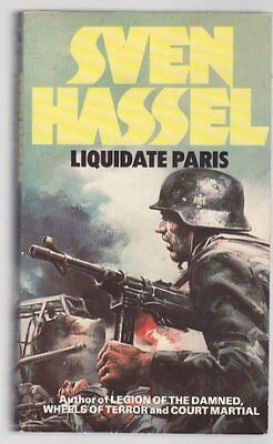 Liquidate Paris by Hassel, Sven Paperback Book The Cheap Fast Free Post