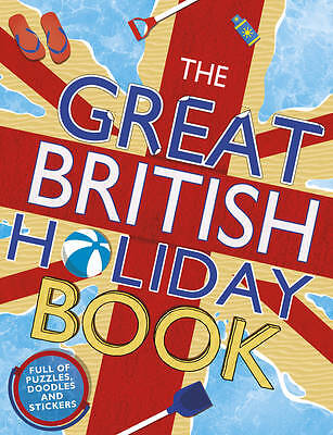 The Great British Holiday Book by Samantha Meredith - Activity Book