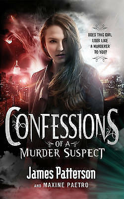 Confessions of a Murder Suspect by James Patterson, Book, New