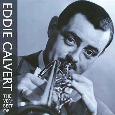 The Very Best Of Eddie Calvert -  CD KTVG The Cheap Fast Free Post The Cheap