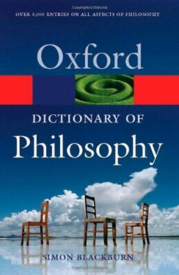 The Oxford Dictionary of Philosophy (Oxford Pap... by Blackburn, Simon Paperback