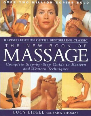 The New Book Of Massage by Lidell, Lucinda Paperback Book The Cheap Fast Free