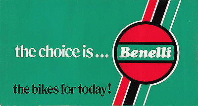 The Choice Is... Benelli The Bikes For Today !, Brochure May 1974.