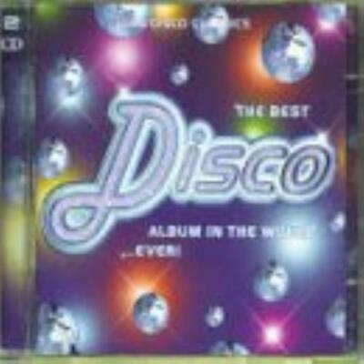 Various Artists : The Best Disco Album in the World...Ever CD Quality guaranteed