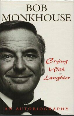 Crying with Laughter: My Life Story by Bob Monkhouse Other printed item Book The