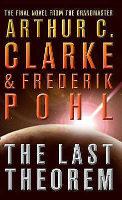 The Last Theorem by Frederik Pohl, Arthur C. Clarke (Paperback) New Book