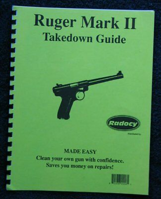 Ruger Mark II Pistols Takedown Assembly Guide Radocy NEW