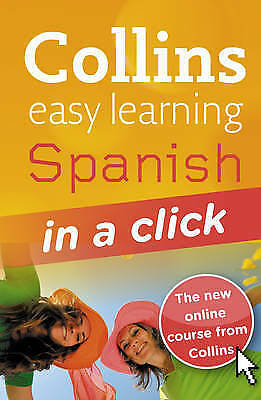Spanish in a Click (Collins Easy Learning Spanish)  NEW BOOK AND CD