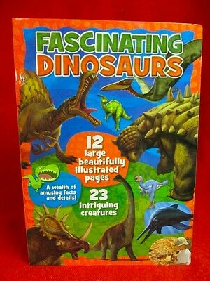 Board Book FASCINATING DINOSAURS INTELLIGENT GIFT Large illustrated pages NEW