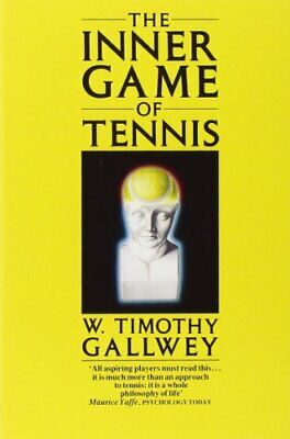 Inner Game of Tennis, Gallwey, W. Timothy Paperback Book The Cheap Fast Free