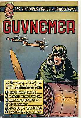 Oncle Paul Guynemer Collectif Ed. Dupuis 1953 TBE