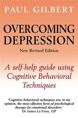 Overcoming Depression: A self-help guide usin... by Gilbert, Prof Paul Paperback