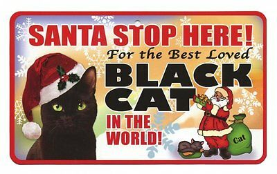 Santa Stop Here Black Cat Pet Sign PSS081