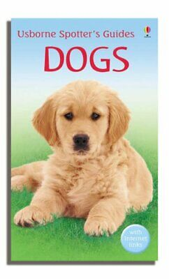 Dogs (Usborne Spotter's Guide), Glover, Harry Paperback Book The Cheap Fast Free
