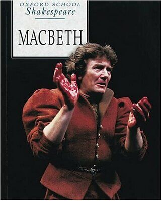Macbeth (Oxford School Shakespeare) by Shakespeare, William Paperback Book The