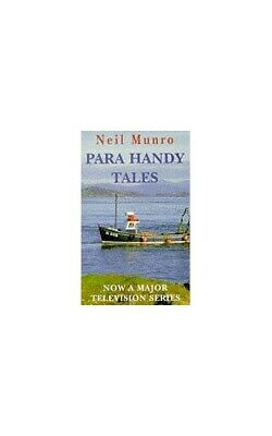 Para Handy Tales by Munro, Neil Paperback Book The Cheap Fast Free Post