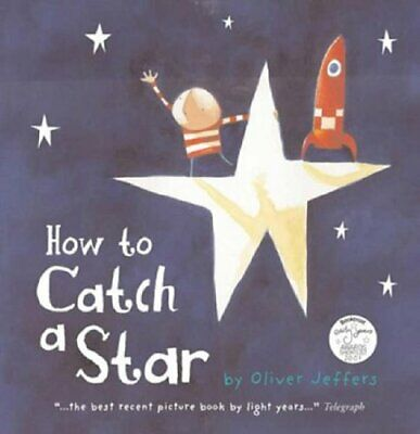 How to Catch a Star, Jeffers, Oliver Paperback Book The Cheap Fast Free Post