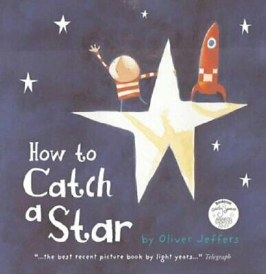 How to Catch a Star by Jeffers, Oliver Paperback Book The Cheap Fast Free Post