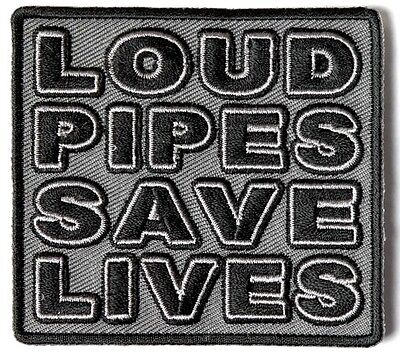 New Loud Pipes Save Lives Grey Embroidered Iron/Sew on Biker Patch 3x2.75 inches
