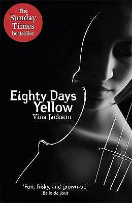 Eighty Days Yellow by Vina Jackson (Paperback) New Book