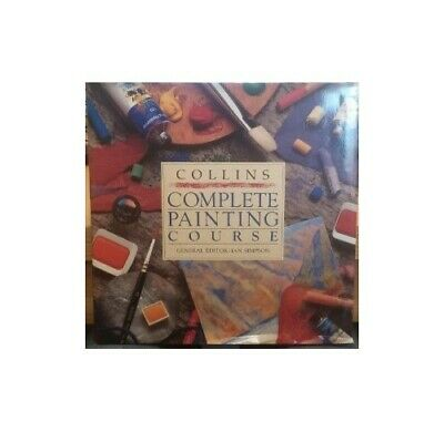 Collins Complete Painting Course Hardback Book The Cheap Fast Free Post