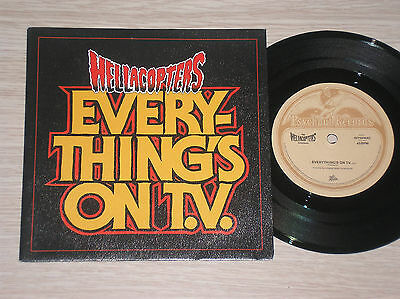 """Hellacopters - Everything's On T.v. - 45 Giri 7"""""""