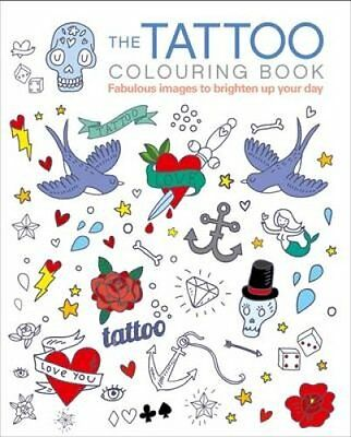 The Tattoo Colouring Book by Arcturus Publishing 9781784046538 (Paperback, 2015)