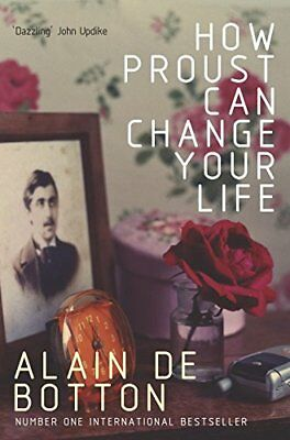 How Proust Can Change Your Life by de Botton, Alain Paperback Book The Cheap