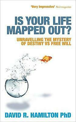 Is Your Life Mapped Out? by Dr. David Hamilton - New Book