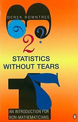 Statistics without Tears: An Introduction for No... by Rowntree, Derek Paperback
