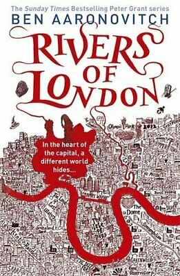 Rivers of London: 1 (A Rivers of London novel) by Aaronovitch, Ben Book The