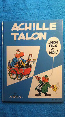 Achille Talon T. 4 : Mon Fils A Moi - Reed. - Greg - Dargaud